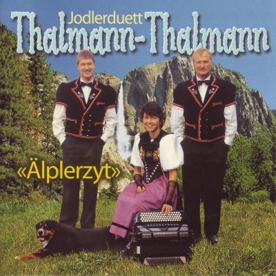 Jodlerduett Thalmann-Thalmann | Älplerzyt